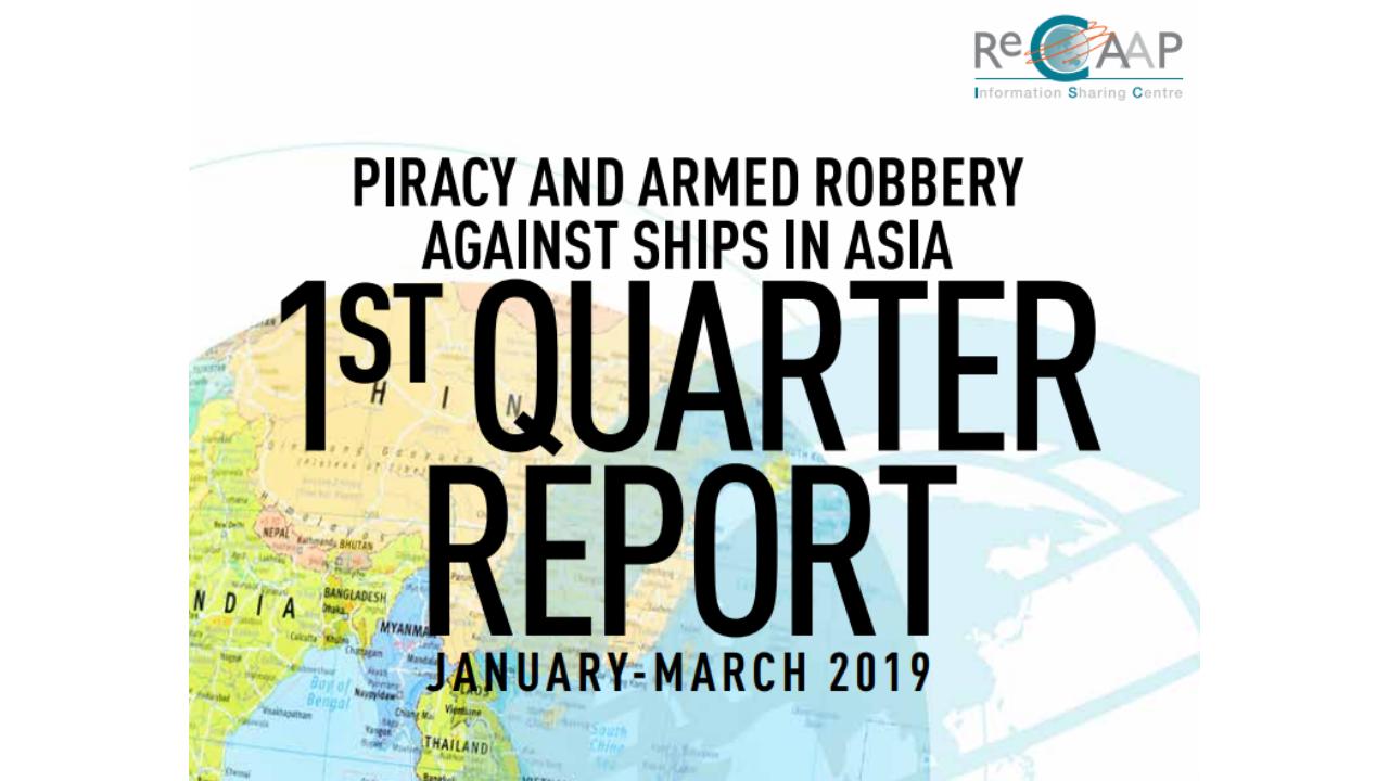 ReCAAP Q1 2019 Report