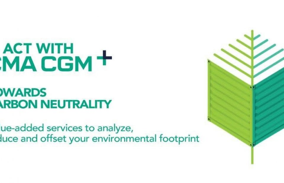 Encouraging Customers on Environment Protection, CMA CGM Launched 'Act with CMA CGM+'